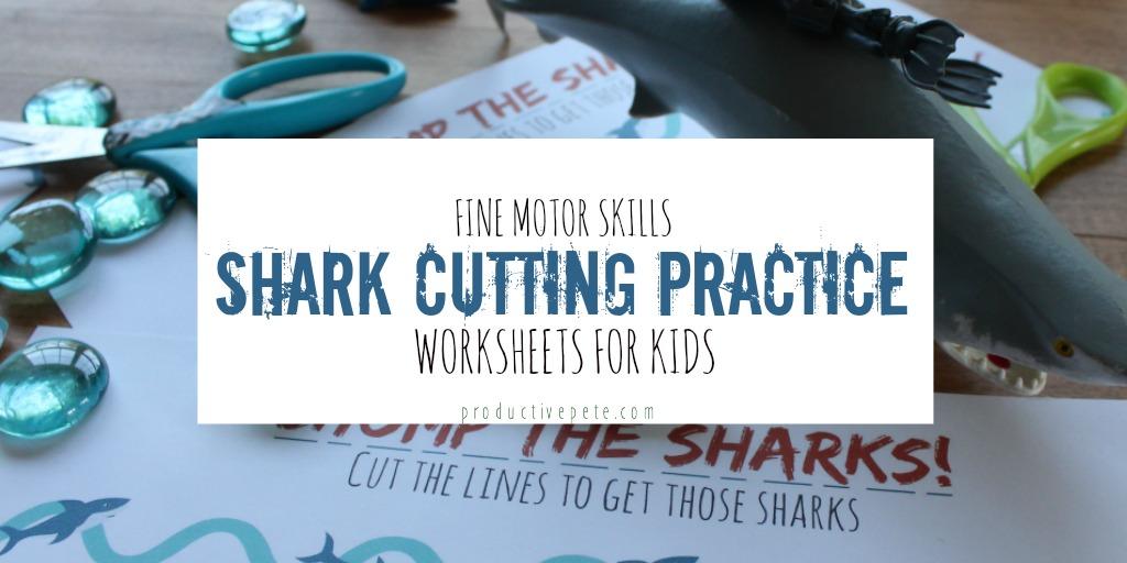 Shark Scissor Skills Practice Worksheet Productive Pete