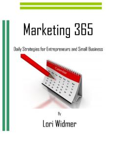 Marketing 365: Daily Strategies for Entrepreneurs and Small Business by Lori Widmer