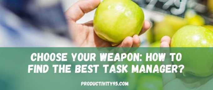 how to find the best task manager