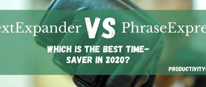 TextExpander vs PhraseExpress: Which is the Best Time-Saver in 2020?