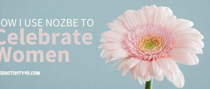 How I Use Nozbe to Celebrate Women