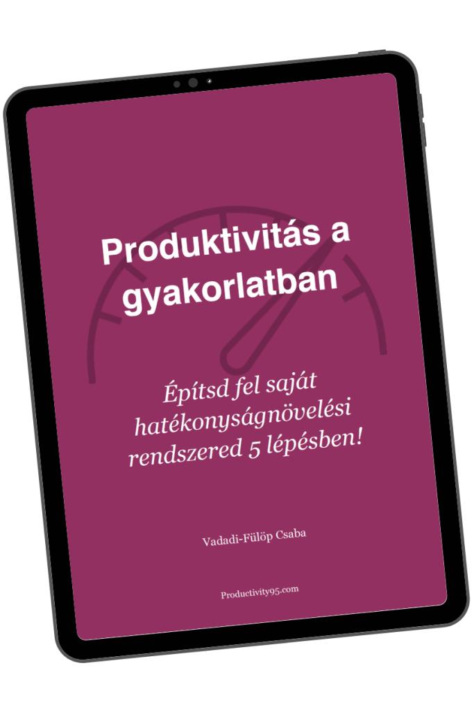 Produktivitás a gyakorlatban