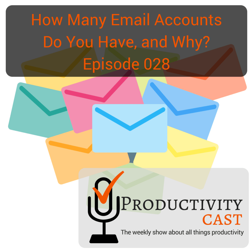 How Many Email Accounts Do You Have, and Why?