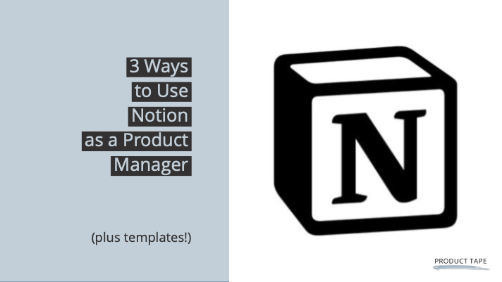 using notion for product management