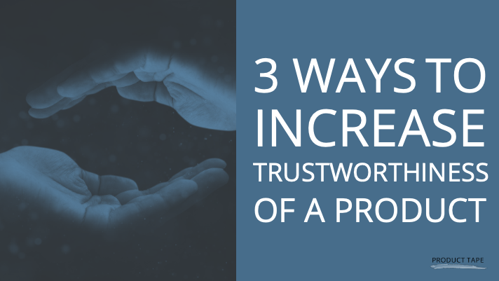 featured image for blog post 3 ways to increase trustworthiness of a product. two hands cupped over and under one another on a blue background