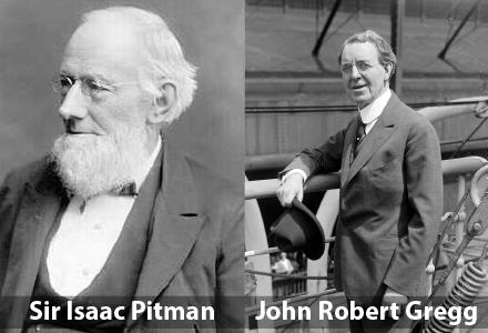 Sir Isaac Pitman and John Robert Gregg