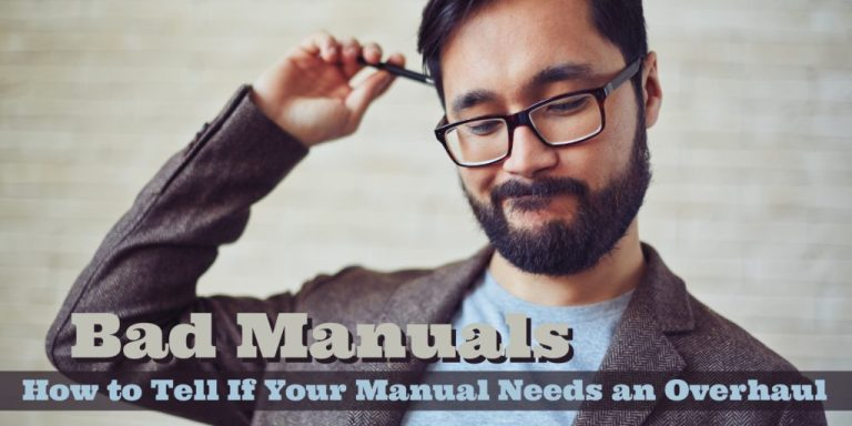 Bad Manuals: How to Tell If Your Manual Needs An Overhaul | ProEdit