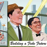 RetroFuturism: The Tomorrow of Yesterday or The Past Rewritten?
