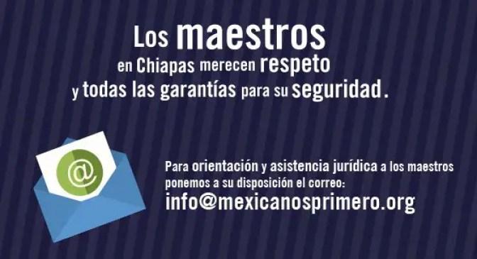 mexicanos primero maestros chiapas