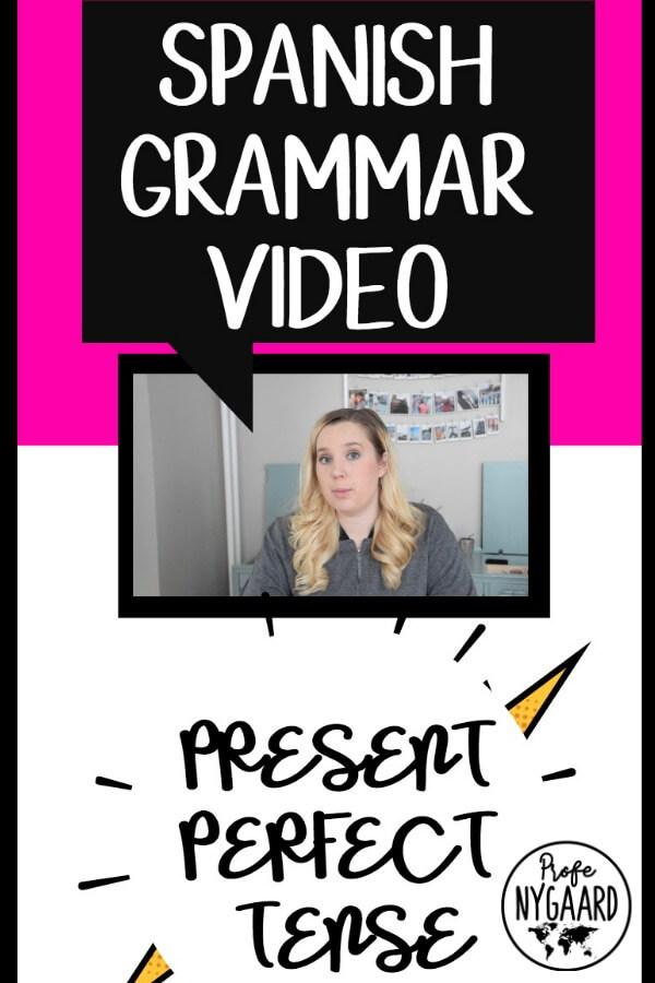 spanish grammar video present perfect tense