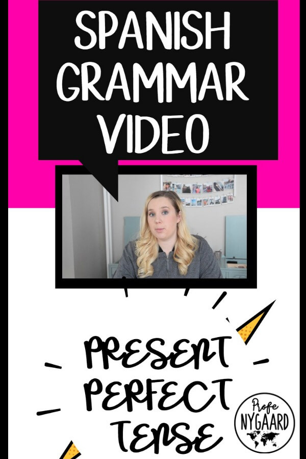 spanish grammar video present perfect tense
