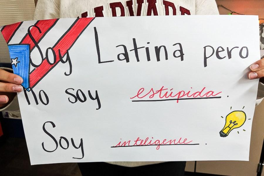 Soy latino pero no soy estúpida. Soy inteligente.