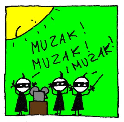 Les Ninjas crient MUZAK !