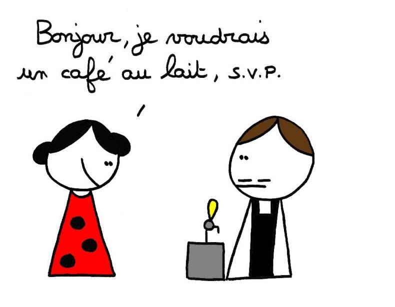 Bonjour, je voudrais un café au lait, s.v.p.