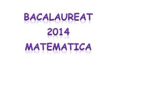 BAC MATEMATICA OLIMPICI 2014