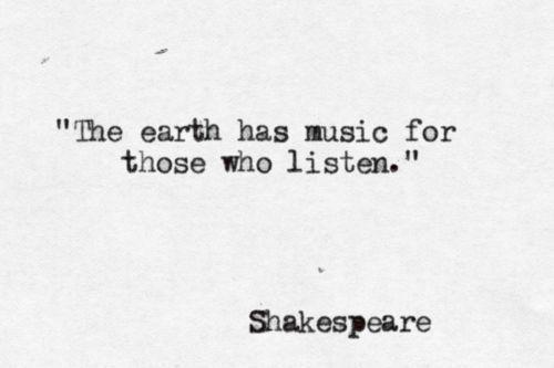 """""""El mundo tiene musica para aquellos que escuchan"""""""