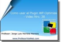 Como usar el Plugin WP-Optimize en WordPress