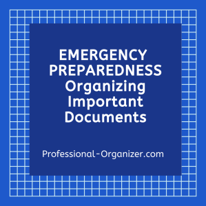 emergency preparedness organizing your important documents