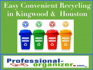 Kingwood TX recycling
