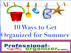 10 tips for summer organizing
