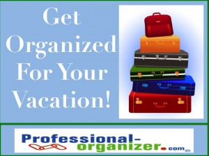 get organized for your vacation