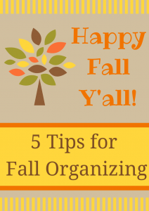 5 tips for fall organizing