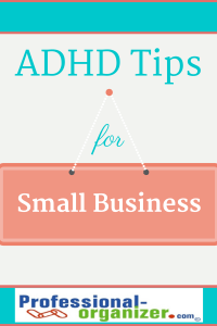 adhd tips for small business.
