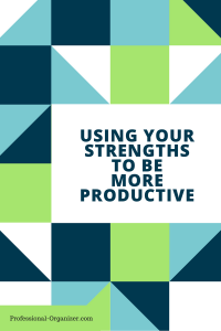 Using your Strengths to be more Productive