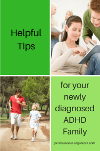 Helpful tips for your newly diagnosed ADHD Family