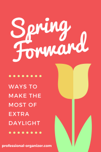 Spring forward spring organizing