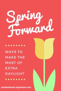 Spring forward spring organizing