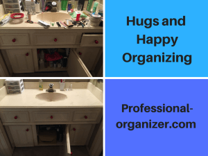Hugs and Happy Organizing Bathroom