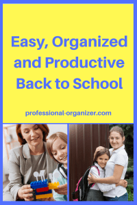 easy organized productive back to school