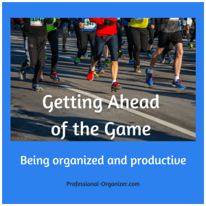 Get ahead Get organized Be productive