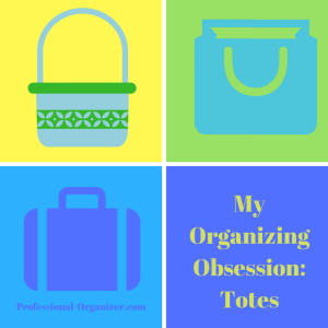 organizing obsession totes