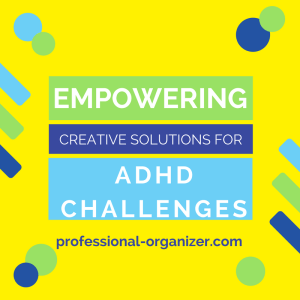 empowering creative solutions for ADHD