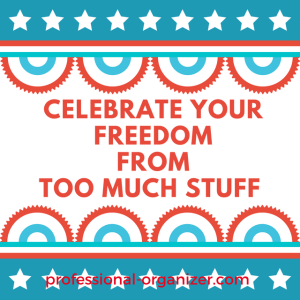 celebrate your freedom from too much stuff