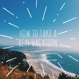 How to take a real vacation