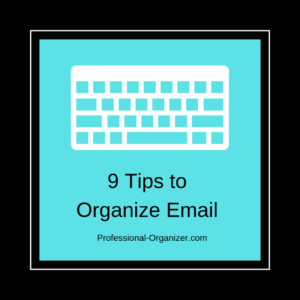 9 tips to organize email