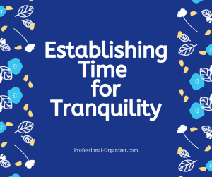 time for tranquility