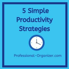 5 simple productivity strategies