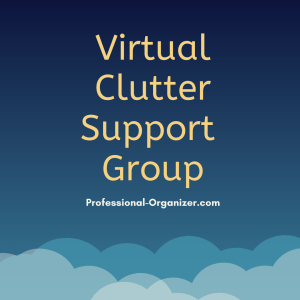 virtual clutter support group.