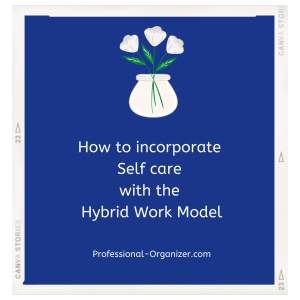 self care and the hybrid work model