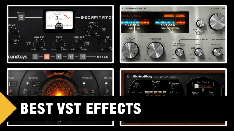 Best VST Effects - Plugins for Music Production