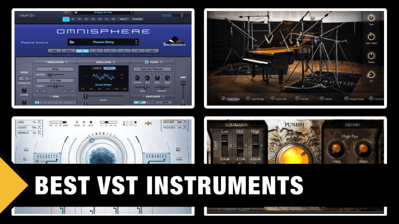 Best VST Instrument Plugins & Sample Libraries