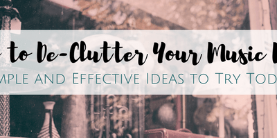 How to Tackle Music Room Clutter