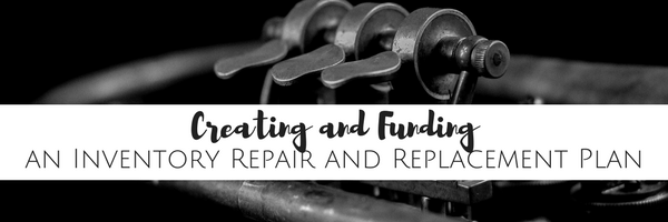 inventory repair and replacement plan for music educators