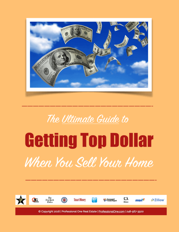 "when selling a home, the professional one real estate ""ultimate guide to getting top dollar when you sell your home"" will help you optimize your results"