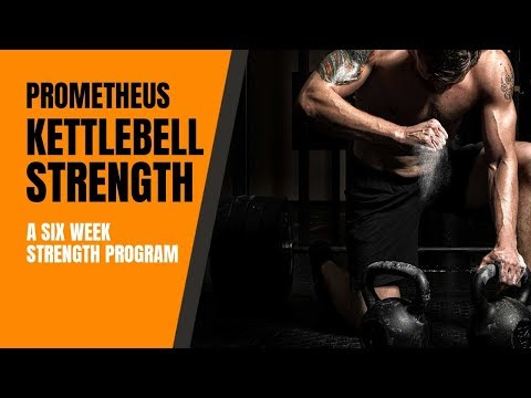 Prometheus Kettlebell Strength Program With PDF