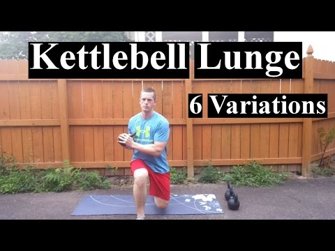 6 Kettlebell Lunge Adaptations
